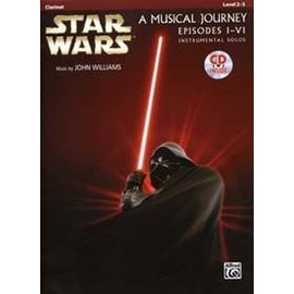 Star Wars A Musical Journey Episodes I-Vi Clarinet + Cd