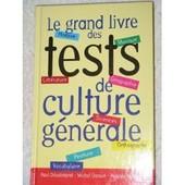 Le Grand Livre Des Tests De Culture G�n�rale de paul d�salmand michel Dansel Pascale Marson