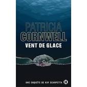 Vent De Glace de PATRICIA CORNWELL