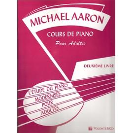 MICHAEL AARON COURS DE PIANO Pour Adultes Volume 2 (en Français)