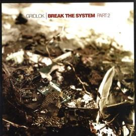Break The System Part 2