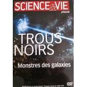 Science & Vie / Trous Noirs.Monstres Des Galaxies de Thomas Lucas