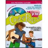 Le P'tit Coup De Pouce Guitare Vol. 1 + Cd