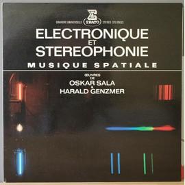 electronique et stereophonie : musique spatiale : musiqe stereo pour orchestre electronique en cinq parties - cantate pour soprano et sons electroniques - suite de danses pour instruments elect.