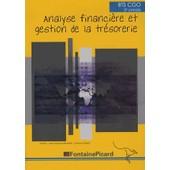 Analyse Financi�re Et Gestion De La Tr�sorerie Bts Cgo 2e Ann�e de Christine Genest