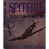 Spitfire The Combat History de Robert Jackson