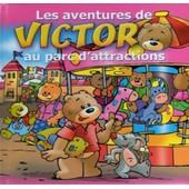 Les Aventures De Victor Au Parc D'attractions de Jan Ivens