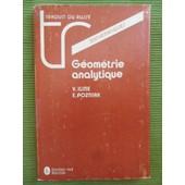 G�om�trie Analytique (Traduit Du Russe Par Djilali Embarek En 1985) de Vladimir Iline (Docteur �s Sciences) & Edouard Pozniak (Docteur �s Sciences)