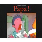 Papa ! de philippe corentin