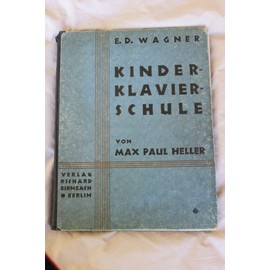 Kinder-Klavier-Schule von Max Paul Helle