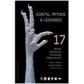 Ecrits, Mythes Et L�gendes 17�me �dition De La Biennale De C�ramique Contemporaine De Ch�teauroux de COLLECTIF