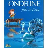 Ondeline, Fille De L'eau de Plan�temomes
