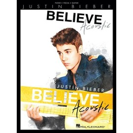 Justin Bieber : Believe - Acoustic Pvg