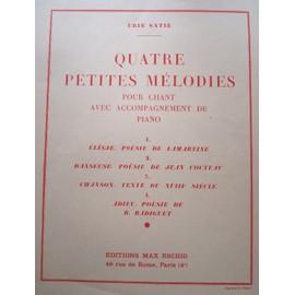 Erik Satie - 4 petites mélodies, chant et piano