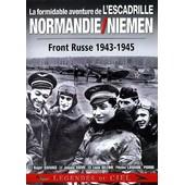 Formidable Aventure De L'escadrille Normandie-Niemen : Front Russe 1943-1945