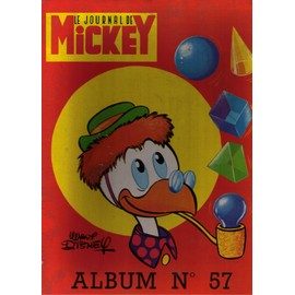 Le Journal De Mickey N� 57 : Le Journal De Mickey Album N� 57