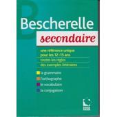 Bescherelle Secondaire Pour Les 12-15 Ans 2007 de Bortolussi,Grouffal,Lasfargue
