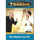 Au Coeur Du Theatre On Dinera Au Lit de Marc Camoletti