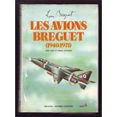 Les Avions Breguet: 1940-1971 de Cuny jean