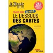 Le Monde Jeux Hors-S�rie 5 - Grand Quiz Junior Les Dessous Des Cartes 350 Questions
