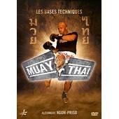 Muay Thai : Les Bases Techniques