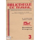 Biblioth�que De Travail N� 3 - Histoire Du V�hicule. Derniers Progr�s de BIBLIOTHEQUE DE TRAVAIL