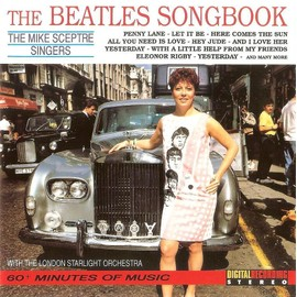 "the mike sceptre singers "" the beatles songbook "" (with The London Starlight Orchestra)"