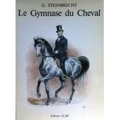 Le Gymnase Du Cheval de Plinzner, Paul