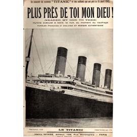 """Plus près de Toi Mon Dieu ! (Nearer my God To Thee !)En souvenir du """"Titanic"""" et des vaillants qui ont péri le 15 Avril 1912- Partition pour chant-"""
