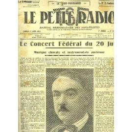 Le Petit Radio Tsf, N°323 - 7ème Année : Le Concert Fédéral Du 20 Juin, Musique Chorale Et Instrumentale Ancienne - Le Plan De Lucerne - Un Bon Récepteur À Onde Courte - Sviatoslaw-Soulima ...