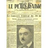 Le Petit Radio Tsf, N�323 - 7�me Ann�e : Le Concert F�d�ral Du 20 Juin, Musique Chorale Et Instrumentale Ancienne - Le Plan De Lucerne - Un Bon R�cepteur � Onde Courte - Sviatoslaw-Soulima ... de ren� lelu
