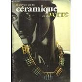 La Revue De La C�ramique Et Du Verre, N�28 : Les Bacini Des �glises De Pise - Bijoux De Verre, Un Tour D'horizon - Jean-Paul Aza�s Ou La Lampe Et Le Voile ... de Girard Sylvie Collectif