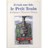 Il �tait Une Fois Le Petit Train De Castres � Murat de soci�t� culturelle pays castrais