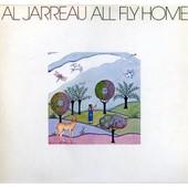 All Fly Home - Al Jarreau