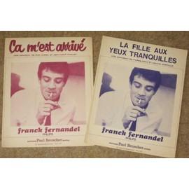 Rare lot 2 partitions 1965 Partition Franck Fernandel ça m'est arrivé + La fille aux yeux tranquilles