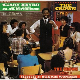 The Crown (Part 1) / The Crown (Part 2) (PRODUCED BY STEVIE WONDER!)[PRODUCED BY STEVIE WONDER!]