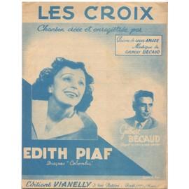 les croix / édition originale de 1953, piano et chant / édith piaf, gilbert bécaud