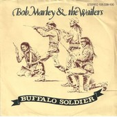 Buffalo Soldier / Fighting For Survival - Bob Marley & The Wailers