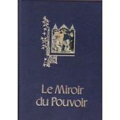 Le Miroir Du Pouvoir (Collection Banque Nationale De Paris) de Colette Beaune