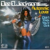 Automatic Lover / Didn't Think You'd Do It - Dee D. Jackson