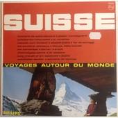 Voyages Autour Du Monde - Suisse