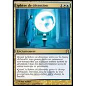 Sphere De Detention - Magic Mtg