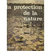 La Protection De La Nature En Lorraine de Richard (Jean-Fran�ois)
