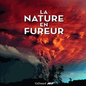 La Nature En Fureur de Gilbert Grellet