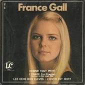 Homme Tout Petit (J.M. Rivat, F. Thomas, J.P. Bourtayre) 2'38 - L'orage ( 2'45 / Les Gens Bien �lev�s (F. Gerald - H. Giraud) 2'20 - L'hiver Est Mort (R. Gall - P. Gall) 3'00 - France Gall
