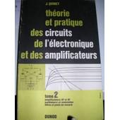 Theorie Et Pratique Des Circuits De L'electronique Et Des Amplificateurs de QUINET / PETITCLERC, J / A
