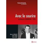 Avec Le Sourire de Maurice Tourneur