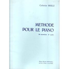 Brilli : Méthode pour le piano - 26 exercices (1er cycle)