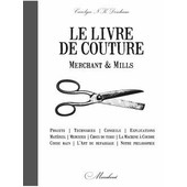 Livre De Couture Merchant & Mills - Avec 2 Planches De Patrons de Carolyn N K Denham