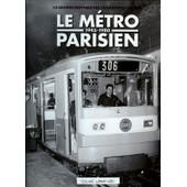 La Grande Histoire Des Transports Urbains, Le M�tro Parisien, 1945-1980 de Clive Laming
